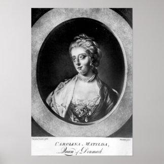 Caroline Matilda, drottning av Danmark och norge Poster