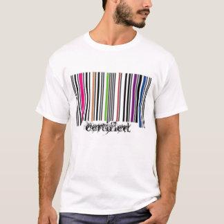 Certified. T Shirts