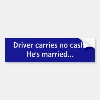 Chauffören bär ingen pengarar bildekal