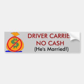 Chauffören bär ingen pengarar som han har att gift bildekal