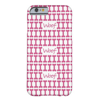"""CHIC IPHONE6 CASE_PINK """"WOOF"""" OCH BEN BARELY THERE iPhone 6 SKAL"""