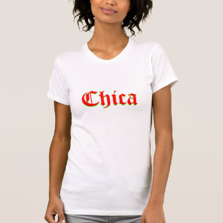 Chica T-shirts