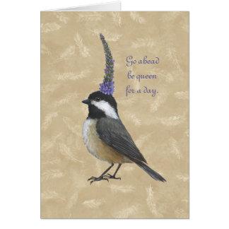 Chickadeedrottning för ett dagkort hälsningskort