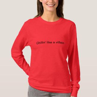 Chillin något liknande en röd villain tee shirt