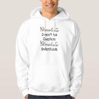 Choklad frågar inte ifrågasätter, det roliga sweatshirt