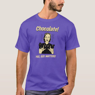 Choklad! Ja formatmaterier! Tshirts