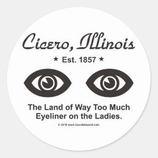 Cicero Illinois - landet av för mycket Eyeliner Runt Klistermärke