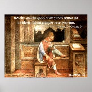 Cicero: nescireautempund… poster