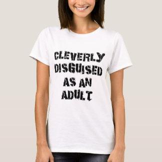 Cleverly förställt som en vuxen dam tshirt tshirts