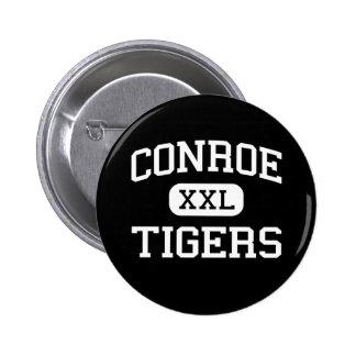 Conroe - tigrar - högstadium - Conroe Texas Standard Knapp Rund 5.7 Cm