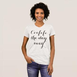 Covfefe för dag roliga kvinna bort   skjorta t shirt