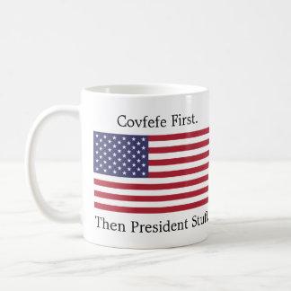 Covfefe först. Därefter presidentStuff. Kaffemugg