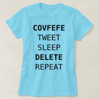 COVFEFE TWEET, SÖMN, BORTTAGNINGS, rolig blått för Tee Shirts
