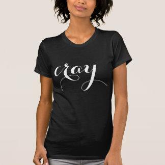 Cray Tee Shirt
