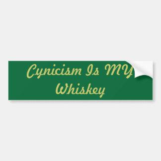 Cynism är MIN Whiskey Bildekal