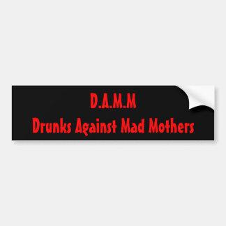 D.A.M.M. - Fyllerister mot tokig mammor Bildekal