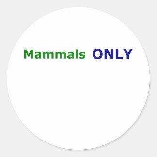Däggdjur ENDAST Runt Klistermärke