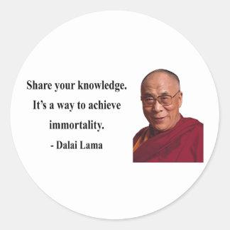 Dalai Lama citationstecken 5b Runt Klistermärke