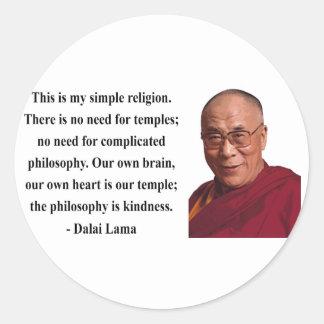 Dalai Lama citationstecken 6b Runt Klistermärke