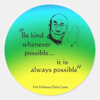 Dalai Lama: Var snäll Runt Klistermärke