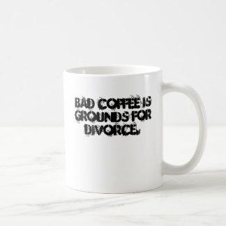 Dåligakaffe är jordning för divorce. kaffemugg