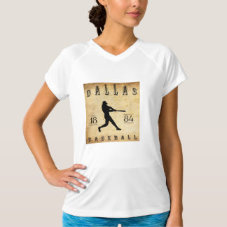 Dallas Texas baseball 1884 T-shirt