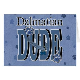 Dalmatian DUDE Hälsningskort