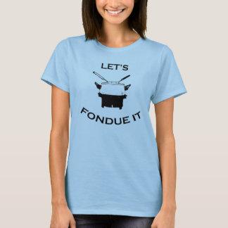 DamFondueutslagsplats T-shirt