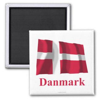 Danmark som vinkar flagga med namn i danska kylskåpmagneter