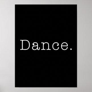Dans. Svartvit danscitationsteckenmall Poster