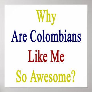 Därför är Colombiansnågot liknande mig som så är Poster