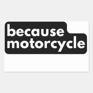 därför att motorcykelklistermärkear rektangulärt klistermärke