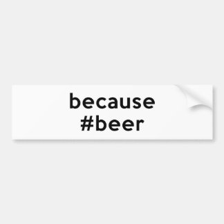 Därför att öl bildekal