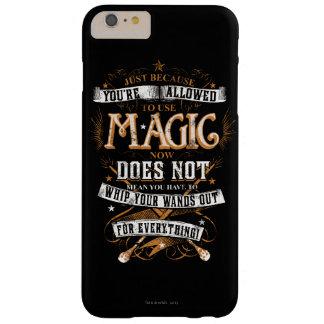 Därför att precis du är tillåten att använda magi… barely there iPhone 6 plus skal