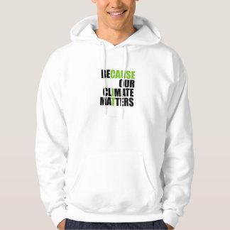 Därför att vårt klimat betyder - hoodien sweatshirt med luva