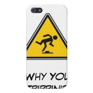 Därför dig Trippin'? iPhone 5 Fodral