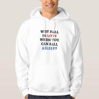 Därför förälskad nedgång hoodie