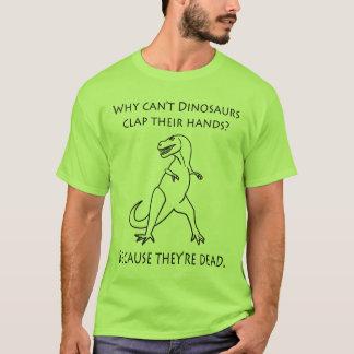 Därför inte kan Dinosaursapplåden deras händer som T-shirts