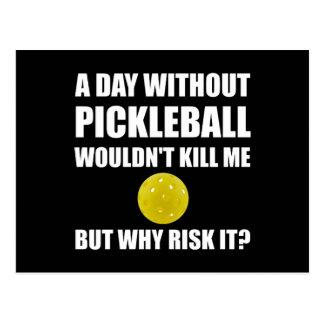 Därför riskera det Pickleball, Vykort