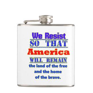 Därför vi motstår. För Amerca Fickplunta