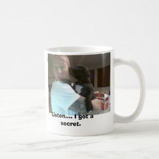 dave och hertigen, lyssnar…., Jag fick en secret. Kaffemugg