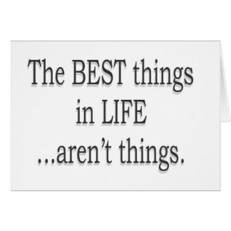 De bäst sakerna i liv är inte saker OBS kort