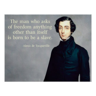 de Tocqueville Frihet citationstecken Poster
