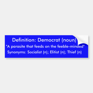"Definition: Demokrat (noun), ""en parasit det f… Bildekal"