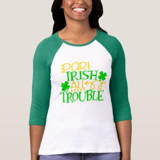 Delall irländare besvärar st patricks day Irland T-shirt
