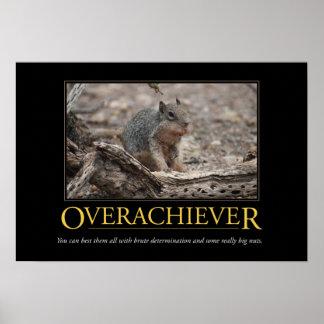 Demotivational affisch: Overachiever Poster