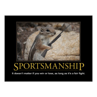 Demotivational affisch: Sportsmanshipekorre