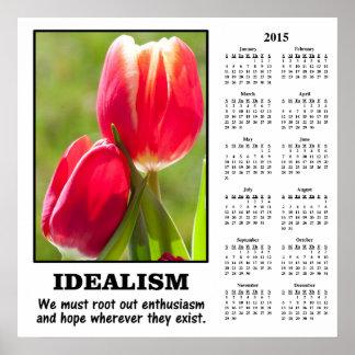 Demotivational kalender 2015: Rota ut idealismen Poster