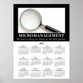 Demotivational väggkalender 2015: Micromanagement Affisch