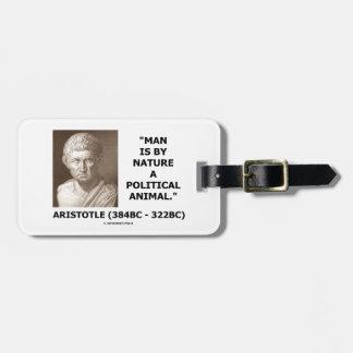 Den Aristotle manen är vid naturen ett politiskt Bagagebricka